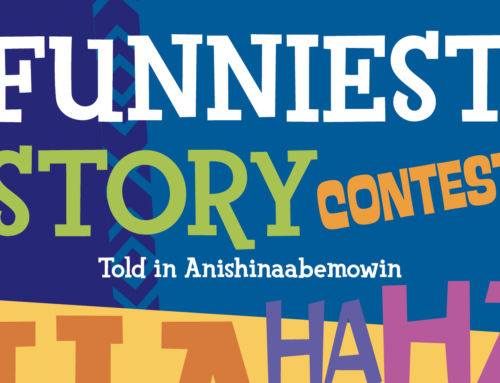 Funniest Story Contest: Told in Anishinaabemowin